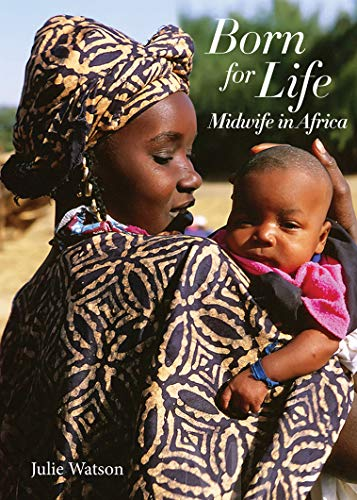 born for life a midwifes story