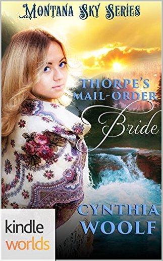 THORPES MAIL ORDER BRIDE Genre Historical Western Romance