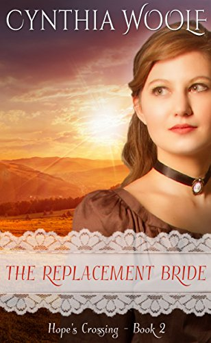THE REPLACEMENT BRIDE Genre Historical Western Romance